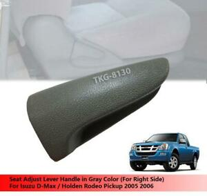 (RH) Gray Seat Adjust Handle Fit For Isuzu D-Max / Holden Rodeo Pickup 2005 2006