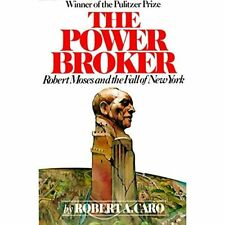 The Power Broker: Robert Moses and the Fall of New York - Paperback NEW Caro, Ro