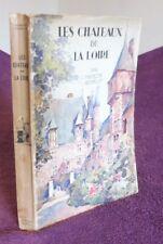 Gébelin François Les Châteaux de la Loire Alpina 1931 régionalisme