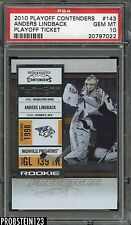 2010 Playoff Contenders Playoff Ticket #143 Anders Lindback PSA 10 05/100
