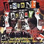 Instant Agony - Punk Collection Out of The Eighties Punk Singles & Rarities CD