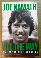 Autographed JOE NAMATH Signed Book All The Way: My Life in Four Quarters
