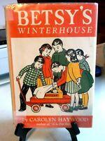 Betsy's Winterhouse by Carolyn Haywood Sixth Printing 1966 Hardback book