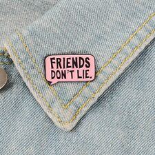 Brooches Enamel Pins Lapel Pins Gift Stranger things Eleven Friends Don'T Lie