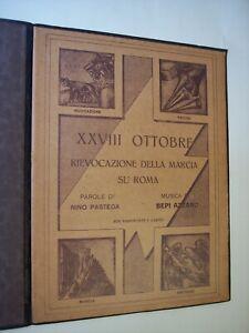 Azzano XXVIII OTTOBRE. RIEVOCAZIONE DELLA MARCIA SU ROMA spartito 1933 fascismo