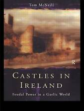 Castles in Ireland: Feudal Power in a Gaelic World-ExLibrary