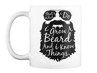 Thats What I Do Grow A Beard Gift Coffee Mug