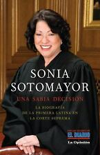 Sonia Sotomayor: Una sabia decisión (Vintage Espanol) (Spanish Edition)