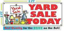 YARD SALE TODAY Banner Sign All Weather NEW