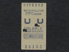 [COLLECTIONS] TICKET de METRO ANCIEN CITE UNIVERSITAIRE 2e Classe Billet Rail