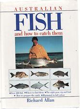 AUSTRALIAN FISH & HOW TO CATCH THEM - RICHARD ALLAN   fishing Australia  aa