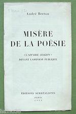 Andre Breton, 1932:  Misère de la Poesie;  Louis Aragon, surrealism
