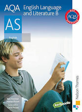 AQA English Language and Literature B AS: AS English: Student's Book by Ron...