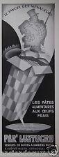 PUBLICITÉ 1933 PÈR' LUSTUCRU LES PÂTES ALIMENTAIRES AUX OEUFS FRAIS- ADVERTISING