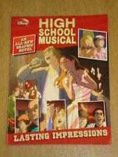 HIGH SCHOOL MUSICAL DISNEY LASTING IMPRESSIONS  9781423111900