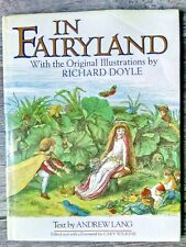 IN FAIRYLAND WITH THE ORIGINAL ILLUSTRATIONS BY RICHARD DOYLE
