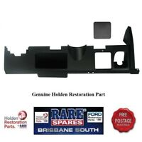 LOWER DASH FACIA TO SUIT HJ HX HZ WB NON AIR CON GTS RARE SPARES BRISBANE SOUTH