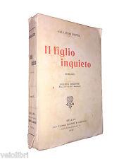 Salvator Gotta - IL FIGLIO INQUIETO - Vintage Book / Vecchio Romanzo