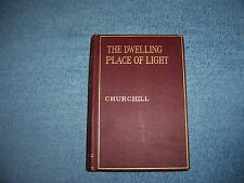 THE DWELLING PLACE OF LIGHT by Winston Churchill /1st Ed/HC/Fiction/Historical