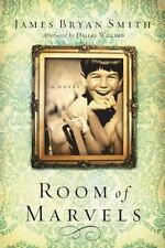Smith, James  Bryan : Room of Marvels