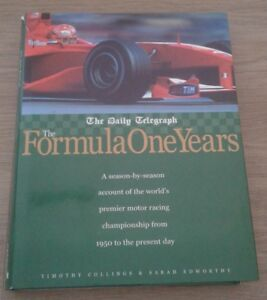 THE FORMULA ONE YEARS Timothy Collings Sarah Edworthy | Hardback | antiquariat