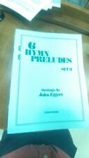 John Eggert: 6 Hymn Preludes Preludes, set 3; organ (Concordia)