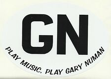 GARY NUMAN GN play music play gn BLACK VINYL letter OVAL STICKER GB style