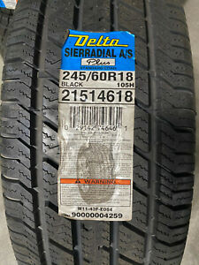 1 New 245 60 18 Delta Sierradial A/S Plus Tire