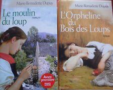LOT 2 LIVRES MARIE BERNADETTE DUPUY LE MOULIN DU LOUP ORPHELINE BOIS DU LOUP TBE