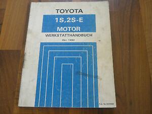 TOYOTA MOTOR 1S / 2S-E Camry V10 1982-1986 General WERKSTATT HANDBUCH