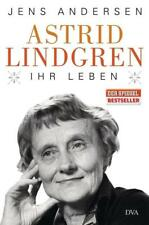 Astrid Lindgren. Ihr Leben von Jens Andersen (2015, Gebundene Ausgabe)