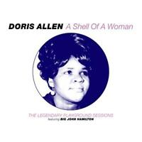 DORIS ALLEN A Shell Of A Woman NEW & SEALED SOUTHERN SOUL CD (SOULSCAPE )