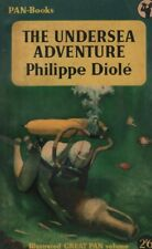 "PHILIPPE DIOLE - ""THE UNDERSEA ADVENTURE"" - GREAT PAN ILLUSTRATED PB (1955)"