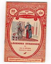 Légendes syriennes Jean de Kerlecq Livres roses jeunesse 1931