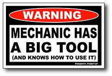 Mechanic Has A BIG TOOL Funny Warning Sticker Team Hard Decal Toolbox Mancave