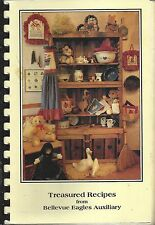 * BELLEVUE OH 1992 EAGLES AUXILIARY TREASURED RECIPES COOK BOOK * OHIO COMMUNITY