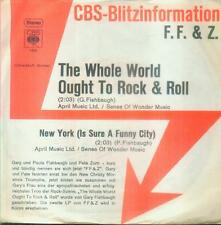 """7"""" F. F. & Z./The Whole World Ought To Rock & Roll (D) CBS Blitzinformation"""