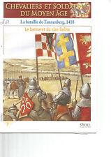 CHEVALIER ET SOLDAT MOYEN AGE N°61 LA BATAILLE DE TANNENBERG 1410 / CLAN BELINA