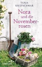 Nora und die Novemberrosen von Tania Krätschmar (2016, Taschenbuch)