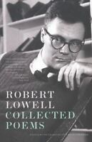 Collected Poems by Robert Lowell (2007, Paperback)