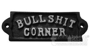 BULLSHIT CORNER Sign Cast Iron Wall Plaque Country Man Cave Decor 5.25 x 2""