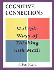NEW Cognitive Connections: Multiple Ways of Thinking About Math, Grades 4-8