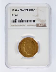 1831A France Gold 40 Francs G40F NGC Graded XF40