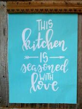 Chalk Couture style THIS KITCHEN IS SEASONED WITH LOVE stencil transfer NEW
