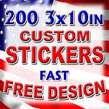 200 3x10 Custom Printed Full Color Outdoor Vinyl Car Bumper Sticker Logo Decal