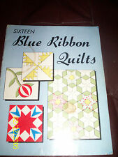 Sixteen Blue Ribbon Quilts