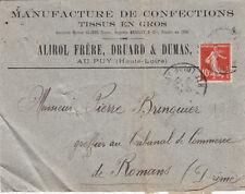 LE PUY-EN-VELAY ALIROL DRUARD DUMAS manufacture de tissus en gros timbrée 1913