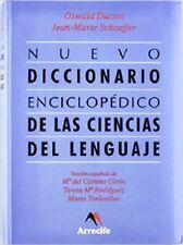 Nuevo Diccionario Enciclopedico de las Ciencias del Lenguaje by Oswald Ducrot  y