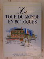 Le Tour Du Monde En 80 Toques by METZINGER Denise;