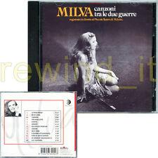 "MILVA ""CANZONI TRA LE DUE GUERRE"" RARO CD 1999"
